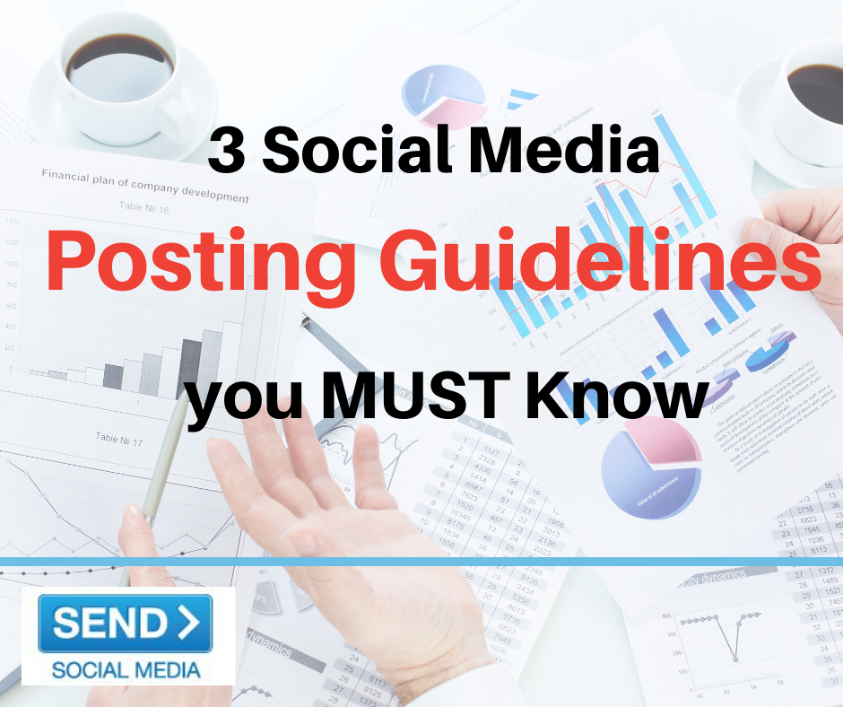 3 Social Media Posting Guidelines you MUST Know