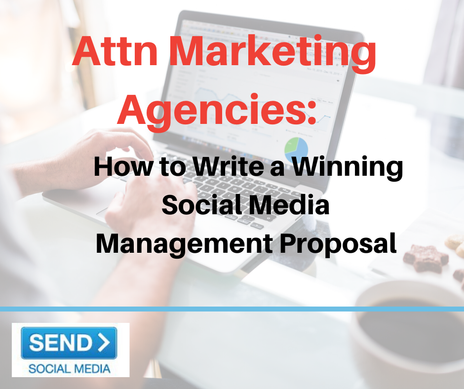 10 Ways to Write a Winning Social Media Management Proposal for Marketing Agencies